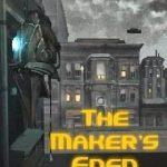 The Maker's Eden