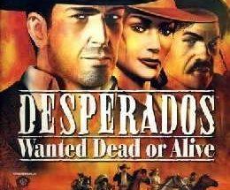 Desperados: Wanted Dead or Alive
