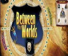 Between the Worlds