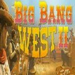 Big Bang West 2