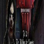 Dracula The Path of the Dragon Episode 2 The Myth of the Vampire