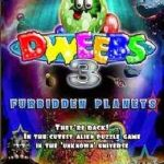 Dweebs 3 Forbidden Planets