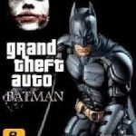 Grand Theft Auto: (GTA) Batman