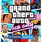 GTA Vice City Xtreme Speed MOD