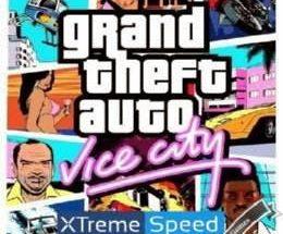 GTA Vice City Xtreme Speed MOD