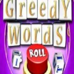 Greedy Words