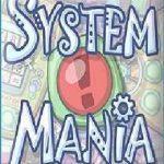 System Mania