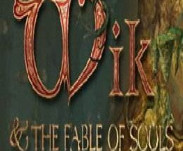 Wik and the Fable of Souls