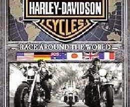 Harley Davidson: Race Around the World