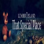 Lumber Island – That Special Place