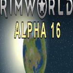 RimWorld Alpha 16