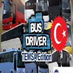 Bus Driver Temsa Edition