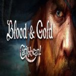 Blood and Gold: Caribbean