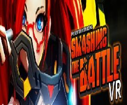 Smashing the Battle VR