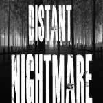 Distant Nightmare