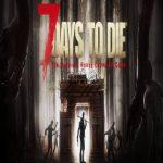 7 Days to Die Alpha 16.3
