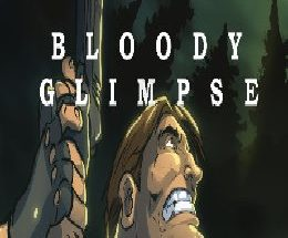 Bloody Glimpse