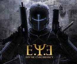 E.Y.E: Divine Cybermancy