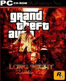 Gta long night zombie city 100% free download | gameslay.