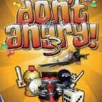 Don't Get Angry 3