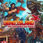Dead Island Retro Revenge