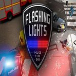 Flashing Lights: Police Fire EMS
