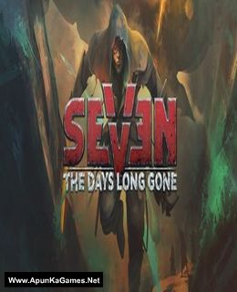 Seven: The Days Long Gone Cover, Poster, Full Version, PC Game, Download Free
