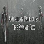 American Patriots: The Swamp Fox