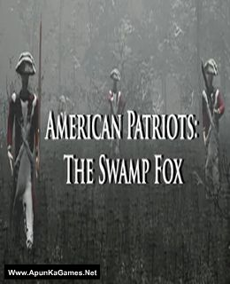 American Patriots: The Swamp Fox Cover, Poster, Full Version, PC Game, Download Free