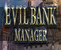 Evil Bank Manager