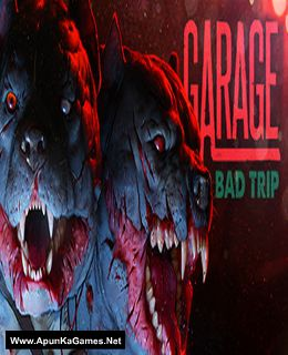Garage: Bad Trip Cover, Poster, Full Version, PC Game, Download Free