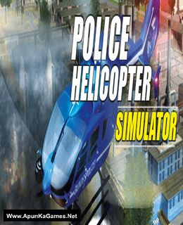Police Helicopter Simulator Cover, Poster, Full Version, PC Game, Download Free