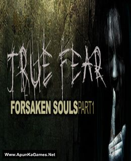 True Fear: Forsaken Souls 1 Cover, Poster, Full Version, PC Game, Download Free