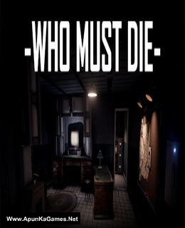 Who Must Die Cover, Poster, Full Version, PC Game, Download Free