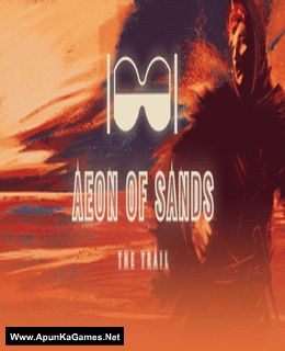 Aeon of Sands: The Trail Cover, Poster, Full Version, PC Game, Download Free