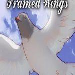 Framed Wings