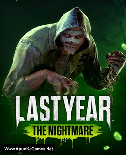 Last Year: The Nightmare Cover, Poster, Full Version, PC Game, Download Free