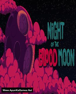 Night of the Blood Moon Cover, Poster, Full Version, PC Game, Download Free