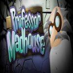 Professor Madhouse