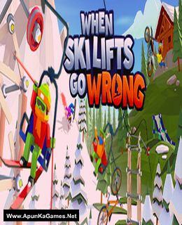 When Ski Lifts Go Wrong Cover, Poster, Full Version, PC Game, Download Free