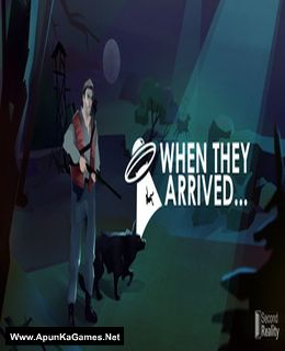 When They Arrived Cover, Poster, Full Version, PC Game, Download Free