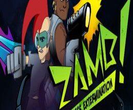 ZAMB! Endless Extermination