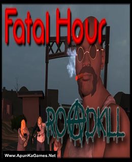 Fatal Hour: Roadkill Cover, Poster, Full Version, PC Game, Download Free