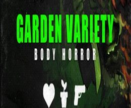Garden Variety Body Horror: Rare Import