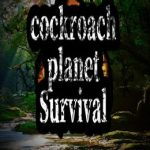 Cockroach Planet Survival