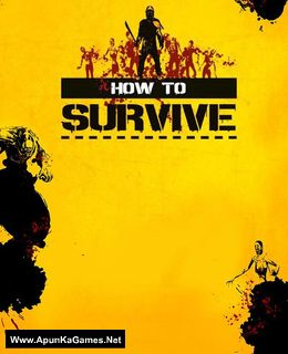 How To Survive Cover, Poster, Full Version, PC Game, Download Free