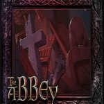 The Abbey – Director's Cut