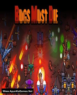 Bugs Must Die Cover, Poster, Full Version, PC Game, Download Free