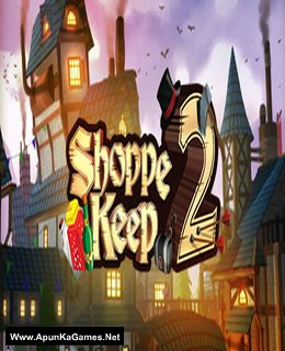 Shoppe Keep 2 - Business and Agriculture RPG Simulation Cover, Poster, Full Version, PC Game, Download Free