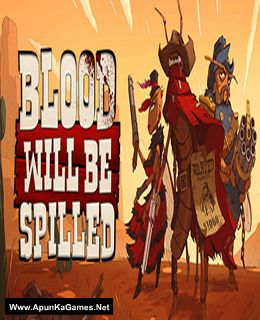 Blood will be Spilled Cover, Poster, Full Version, PC Game, Download Free